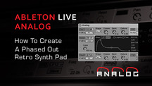 Ableton analog create retro synth pad