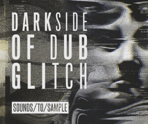 Loopmasters sounds to sample darkside of dub glitch 300 x 250