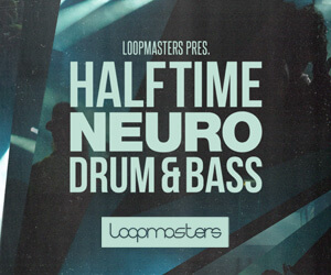 Loopmasters lm halftime neuro drum   bass 300 x 250