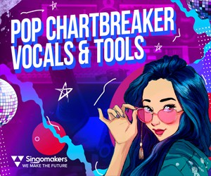 Loopmasters singomakers pop chartbreaker vocals tools 300 250