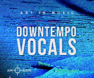 Loopmasters downtempo vocals 300x250