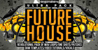 Future House Ultra Pack