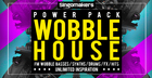 Wobble House Power Pack