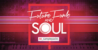 Rv future funk   soul drum loops and synth bass