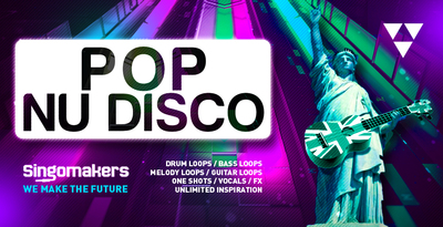 Singomakers pop  nu disco drum loops bass loops melody loops guitar loops one shots vocals fx unlimited inspiration 1000 512