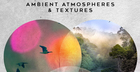 Ambient Atmospheres and Textures By AK