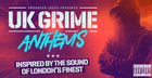 UK Grime Anthems