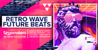 Retro Wave & Future Beats