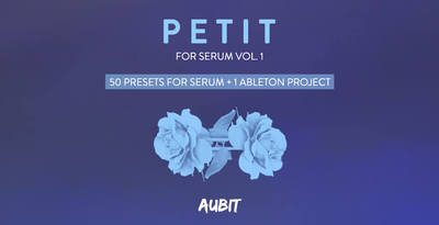 Aubit petit for serum vol 1  artwork 512 serum presets