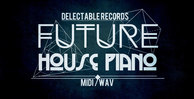 Future house piano sounds samples 512 web