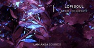 Lofi soul chilled hip hop 512 laniakea sounds soul loops