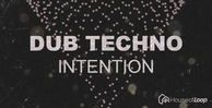 Dub techno intention house of loop samples 512 web