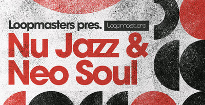 loopmasters nu jazz neo soul music tech magazine review. Black Bedroom Furniture Sets. Home Design Ideas