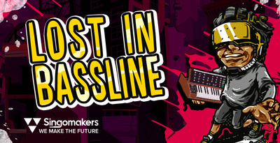 Singomakers lost in bassline 1000 512 web