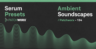 Royalty free serum presets  ambient sounds  wide pads  atmosphere samples  midi files  lead   pluck presets 512
