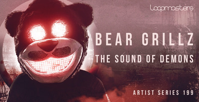 Bear grillz  royalty free future bass samples  heavy bass music sounds  dubstep drum and percussion loops  keys and string loops  bear grillz music at loopmasters.com x512