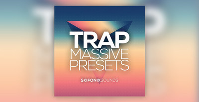 Skifonix sounds   trap massive presets 1000x512