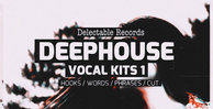 Vk1 deep house vocal kits 01 512web