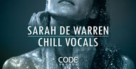 Code sounds sarah de warren chill vocals artwork banner