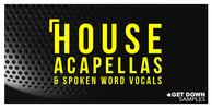 House acapella vol 1 loopmasters